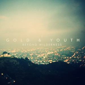 gold-and-youth-beyond-wilderness
