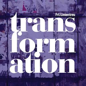 frl. linientreu - transformation - ant-zen-act336-x8
