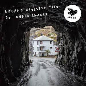 Erlend Apnesth Trio_Det Andre Rommet