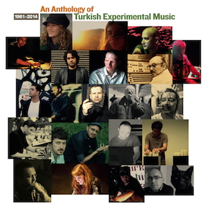 V.A_An Anthology Of Turkish Experimental Music 1961-2014