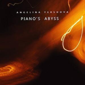 Angelina Yershova_Piano's Abyss