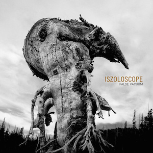 iszoloscope - false vacuum - ant-zen-act334-x8
