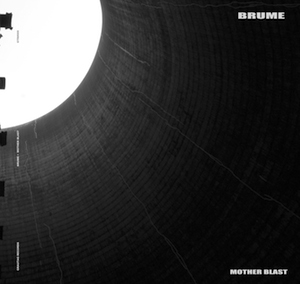brume_mother-blast-grautag-records