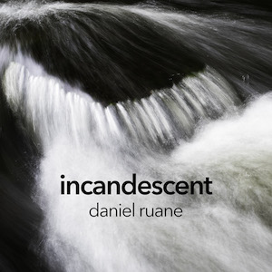 danielruane_incandescent_mp3